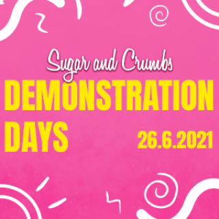 Sugar and Crumbs demonstration social days 26/6/21