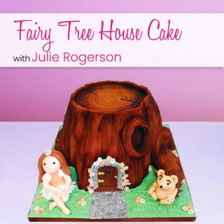 Carved Fairy Tree House Cake with Julie Rogerson Online