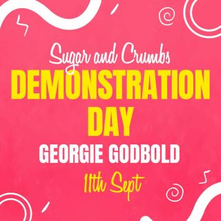 *Event* Sugar and Crumbs Social Demonstration Day 11th September 2021 select click and collect