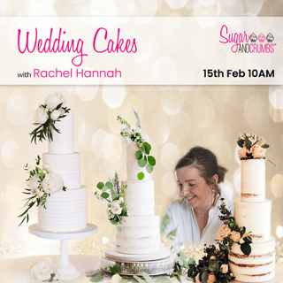 Introduction to Wedding Cakes with Rachel Hanna Online - 15th February 2021