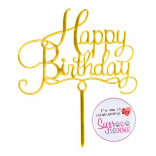 Sugar and Crumbs Happy Birthday Cake Topper Gold