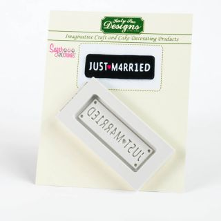 Katy Sue Silicone Mould JUST MARRIED CAR PLATE