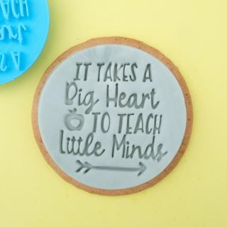 Sweet Stamp It Takes A Big Heart To Teach Little Minds