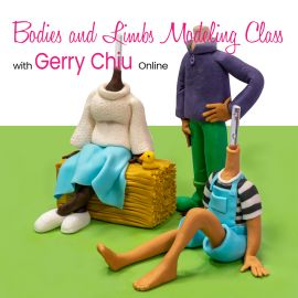 Bodies and Limbs Modelling Class with Gerry Chiu Online